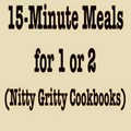 15 Minute Meals for 1 or 2