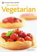 30-Minute Vegetarian: A Pyramid Paperback