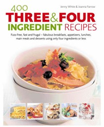400 Three & Four Ingredient Recipes