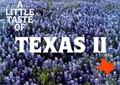 A Little Taste of Texas II