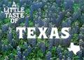 A Little Taste of Texas