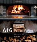 A16: Food + Wine