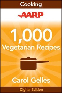 AARP 1,000 Vegetarian Recipes