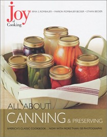 All About Canning & Preserving: From The Joy of Cooking Series