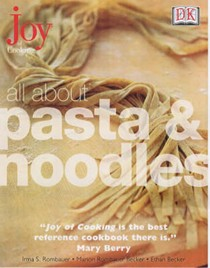 All About Pasta and Noodles