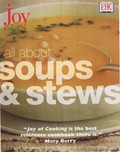 All About Soups and Stews