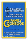 American Diabetes Association and American Dietetic Association Family Cookbook