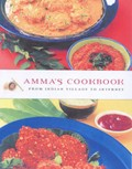 Amma's Cookbook: From Indian Village To Internet