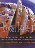 Baker: Breads, Cakes and Pastries