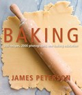 Baking: 300 Recipes, 2000 Photographs, One Baking Education