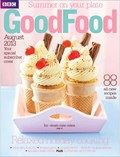 BBC Good Food Magazine, August 2013
