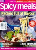 BBC Good Food Magazine Home Cooking Series: Spicy Meals (Spring 2013)