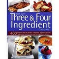 Best Ever Three & Four Ingredient Cookbook