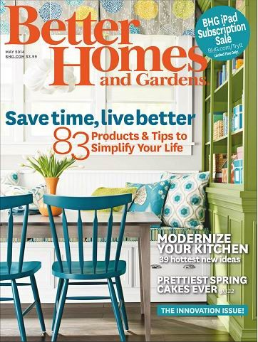 Better homes and gardens magazine may 2014 the Better homes and gardens current issue