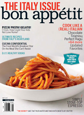 Bon Apptit Magazine, May 2011: The Italy Issue