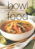 Bowl Food: The New Comfort Food for People on the Move