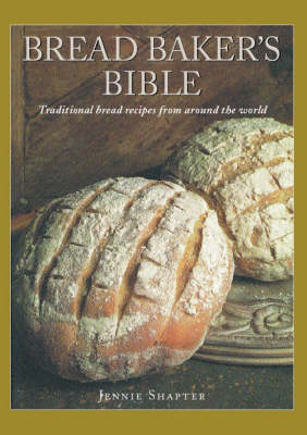 Bread Baker's Bible
