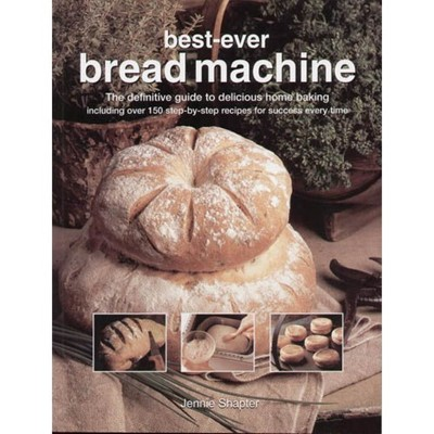 Bread Machine: How to Prepare and Bake the Perfect Loaf