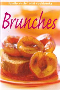 Brunches (Family Circle Mini Cookbooks series)
