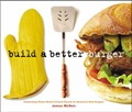 Build A Better Burger: Celebrating Sutter Home&#39;s Annual Search For America&#39;s Best Burgers