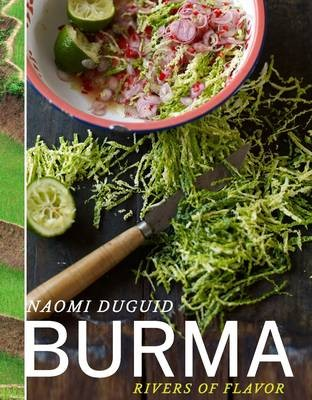 myanmar, naomi duguid, new cookbook