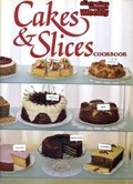 Cakes &amp; Slices Cookbook