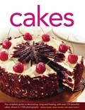 Cakes: The Complete Guide to Decorating, Icing and Frosting, with Over 170 Beautiful Cakes