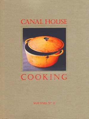Canal House Cooking, Volume 2: Fall &amp; Holiday