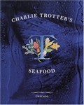 Charlie Trotter&#39;s Seafood