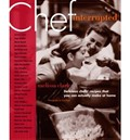 Chef, Interrupted: Delicious Chefs' Recipes That You Can Actually Make At Home