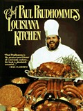 Chef Paul Prudhomme&#39;s Louisiana Kitchen