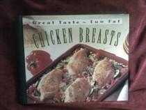 Chicken Breasts: Great Taste, Low Fat Series