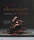 Chocolate at Home: Step-by-Step Recipes to Help You Master the Art of Chocolate