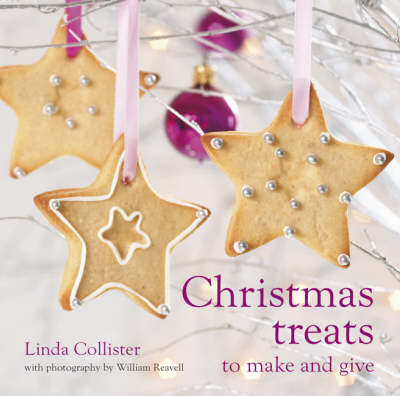 Christmas Treats: To Make and Give