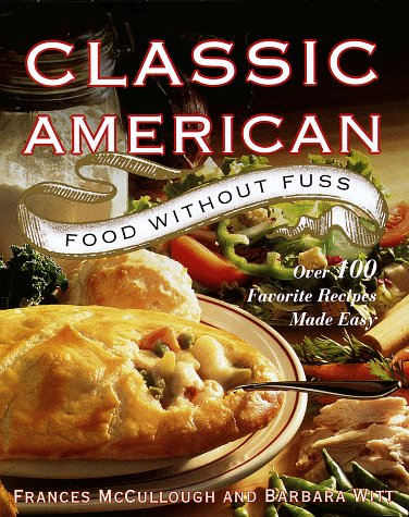 Simple american cuisine read fiction non fiction and textbooks dough is easy to set alongside one another and whole food does not choose a greateasy french recipes and cooking techniques are the cornerstone of learning forumfinder Gallery