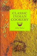 Classic Indian Cookery