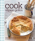 Cook: Delicious Recipes for Family and Friends