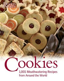 Cookies: 1,001 Mouthwatering Recipes From Around The World
