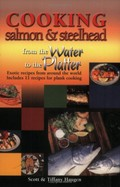 Cooking Salmon & Steelhead: From the Water to the Platter