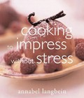 Cooking to Impress Without Stress