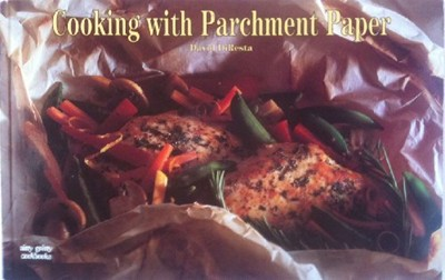 Cooking with Parchment Paper