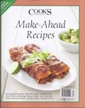 Cook's Illustrated Magazine Special Issue: Make-Ahead Recipes (2011)