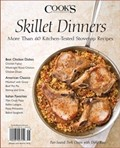 Cook's Illustrated Magazine Special Issue: Skillet Dinners (2015): More Than 60 Kitchen-Tested Stovetop Recipes