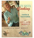 Crazy Sista Cooking: Cuisine and Conversation with Lucy Anne Buffett