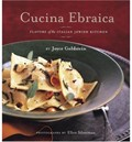 Cucina Ebraica: Flavours of the Italian Jewish Kitchen
