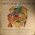 Cucina Fresca: Italian Food, Simply Prepared and Served Cold or at Room Temperature