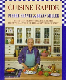 Cuisine Rapide: Based on the PBS Television series