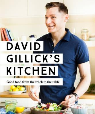 David Gillicks Kitchen cookbook