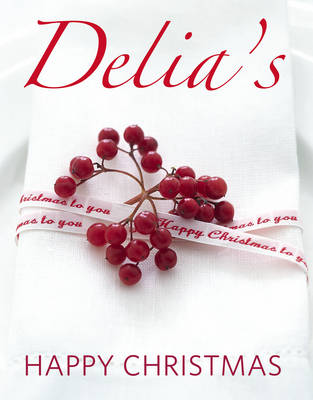 Delia&#39;s Happy Christmas
