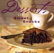 Desserts & Sweet Snacks: Rustic Italian Style